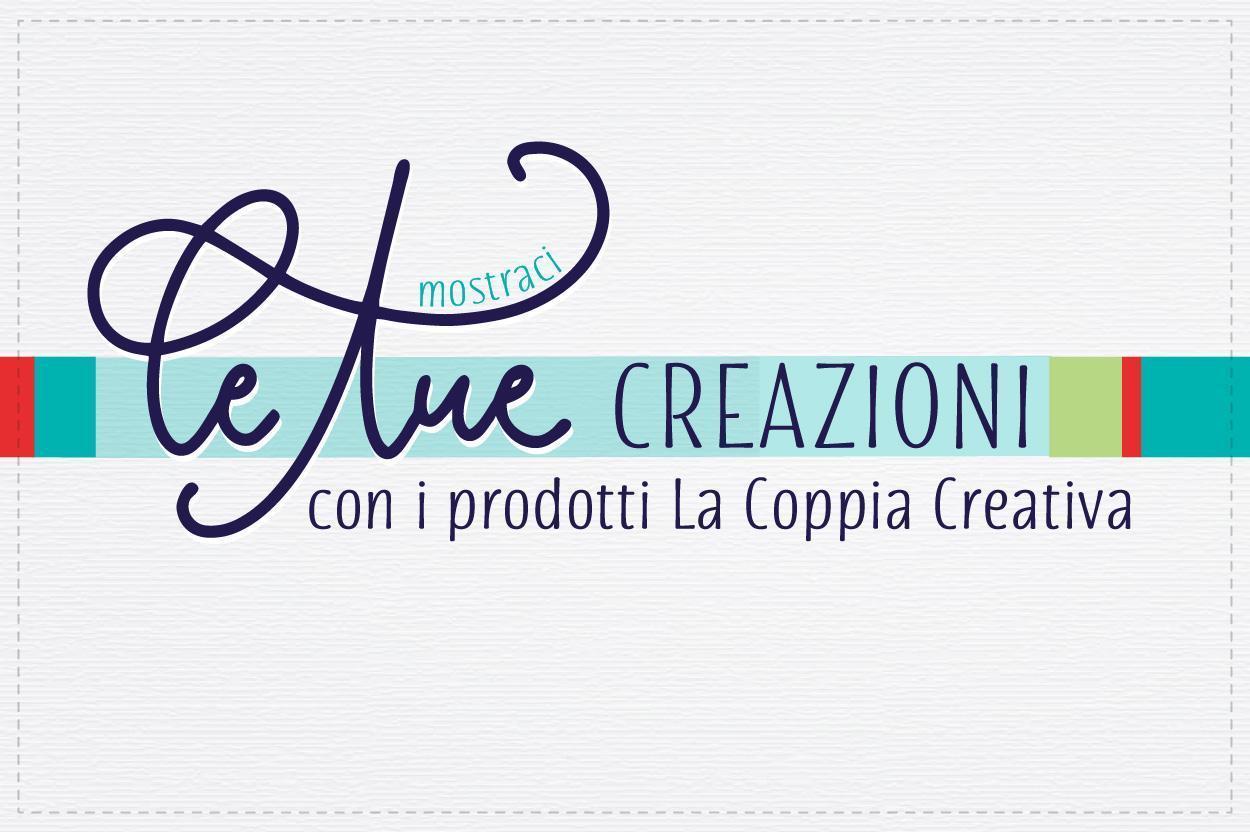 Le vostre creazioni – maggio
